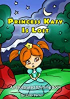 Katy and Evan Learn the Golden Rule (Princess Katy Illustrated Stories Book 5)