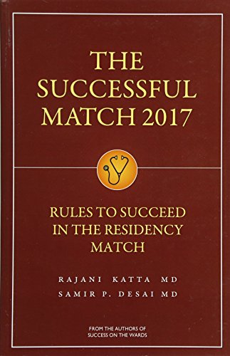 Pdf Medical Books The Successful Match 2017: Rules for Success in the Residency Match