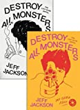 Image of Destroy All Monsters: The Last Rock Novel