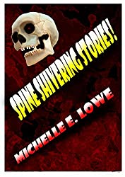 Spine Shivering Stories!