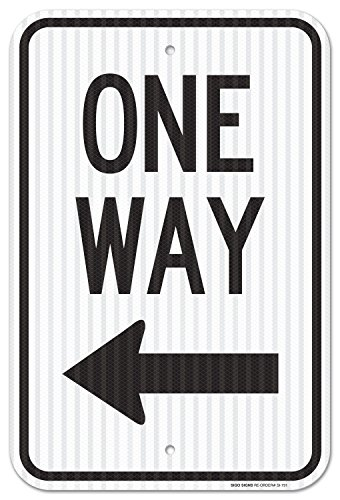 One Way Sign 12x18 3M Reflective (EGP) Rust Free,63 Aluminum, Easy to Mount Weather Resistant Long Lasting Ink, Made in USA by SIGO SIGNS