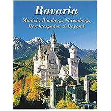 Bavaria: Munich, Bamberg, Nuremberg, Berchtesgaden & Beyond