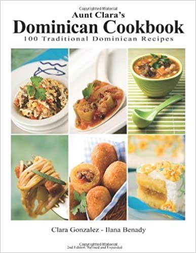 Aunt Clara's Dominican Cookbook by Clara Gonzalez (2007-04-01)