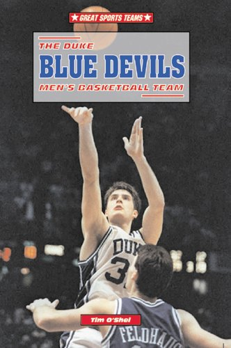 The Duke Blue Devils Men's Basketball Team (Great Sports Teams) (Devils Mens Basketball)