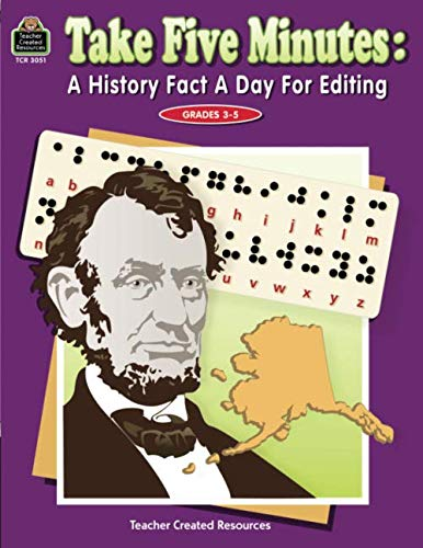 Take Five Minutes: A History Fact a Day for Editing: A History Fact a Day for Editing (Take Five Minutes (Teacher Created Resources)) (Best Fact Of The Day)