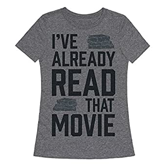 LookHUMAN I've Already Read That Movie Heathered Gray 2X Womens Fitted Triblend Tee