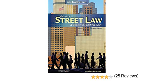 Street Law: A Course in Practical Law: McGraw-Hill Education ...