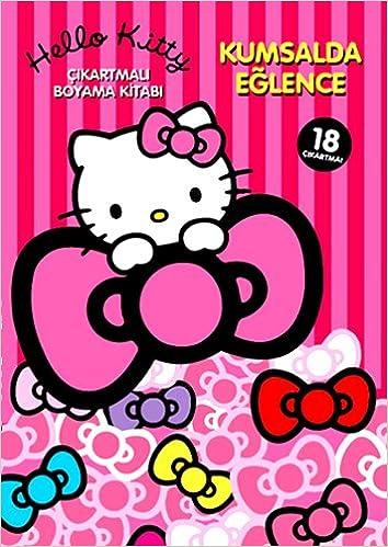 Hello Kitty Kumsalda Eglence Br çikartmali Boyama Kitabi
