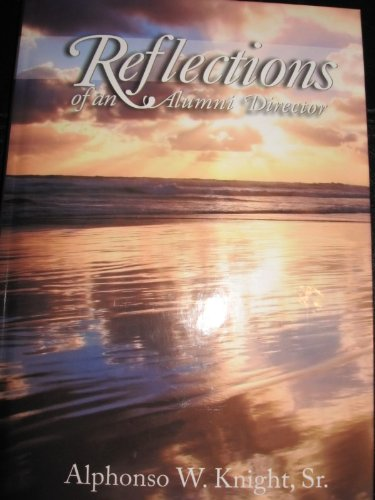 Books : REFLECTIONS OF AN ALUMNI DIRECTOR (978-1-930119-17-8)