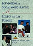 img - for Foundations of Social Work Practice with Lesbian and Gay Persons book / textbook / text book