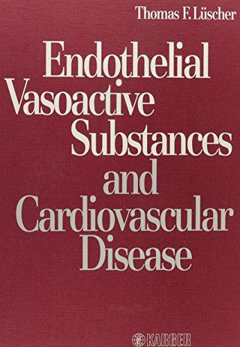 Endothelial Vasoactive Substances and Cardiovascular Disease by Brand: S Karger Pub