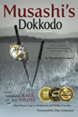 Musashi's Dokkodo (The Way of Walking Alone): Half Crazy, Half Genius - Finding Modern Meaning in the Sword Saint's Last Words Paperback