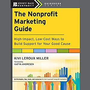The Nonprofit Marketing Guide Audiobook