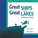 Great Ships on the Great Lakes Teacher's Guide, Cathy Green and Jefferson J. Gray, 0870205838