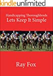 Handicapping Thoroughbreds - Lets Kee...
