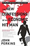 img - for [By John Perkins ] The New Confessions of an Economic Hit Man (Paperback) 2018 by John Perkins (Author) (Paperback) book / textbook / text book