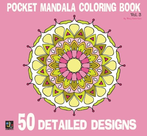 Pocket Mandalas Coloring Book: 50 Detailed Designs (Volume 3)