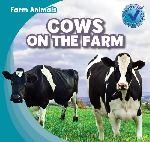 Cows on the Farm (Farm Animals (Gareth Stevens))