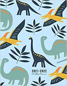 2021-2022 Monthly Planner: Cute Dinosaurs Theme With ...