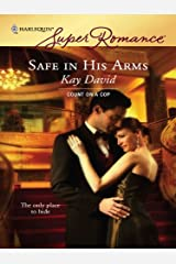 Safe in His Arms (Count on a Cop) Kindle Edition