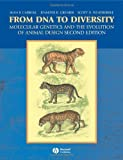 img - for From DNA to Diversity: Molecular Genetics and the Evolution of Animal Design by Carroll, Sean B., Grenier, Jennifer K., Weatherbee, Scott D.(October 22, 2004) Paperback book / textbook / text book