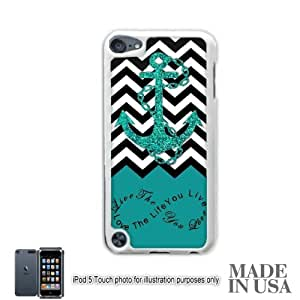 Anchor Live the Life You Love Infinity Quote (Not Actual Glitter) - Turquoise Black White Chevron with Anchor iPod Touch 5 5G Hard Case - WHITE by Unique Design Gifts [MADE IN USA]