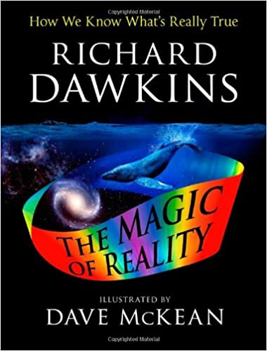 image for The Illustrated Magic of Reality: How We Know What's Really True