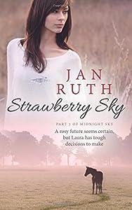 Strawberry Sky: Part Three of Midnight Sky (The Midnight Sky Series)