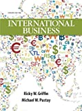 International Business Plus NEW MyIBLab with Pearson EText, Griffin, Ricky W. and Pustay, Mike W., 0133029883