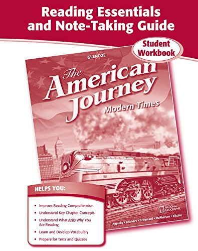 The American Journey, Modern Times, Reading Essentials and Note-Taking Guide (THE AMERICAN JOURNEY (SURVEY))