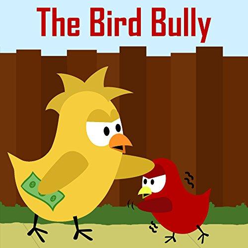 Children's Book: The Bird Bully [Bedtime Stories for - Stories Reel