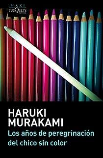 Los años de peregrinación del chico sin color par Murakami