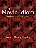 The Movie Idiom 1st Edition