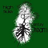 21st Century Dream by High Tide (2011-04-19)