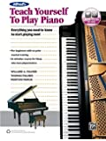 Alfred's Teach Yourself to Play Piano: Everything You Need to Know to Start Playing Now!, Book & Online Audio (Teach Yourself Series)
