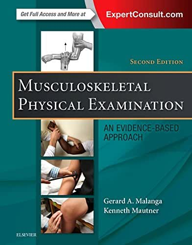 Musculoskeletal Physical Examination: An Evidence-Based Approach