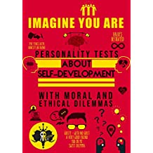 Imagine You Are: Personality Tests about Self-Development with Moral and Ethical Dilemmas
