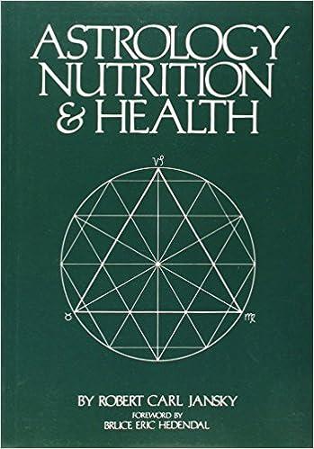 ASTROLOGY NUTRITION AND HEALTH by ROBERT CARL JANSKY (14-Apr-2005)