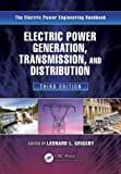 Electric Power Generation, Transmission, and Distribution, Third Edition (Electric Power Engineering Series)