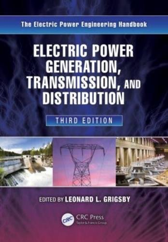 Electrical Transmission - Electric Power Generation, Transmission, and Distribution (Electric Power Engineering Series)
