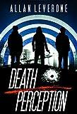 Death Perception: A Jack Sheridan Pulp Thriller (Jack Sheridan Pulp Thrillers Book 3)