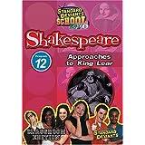 Standard Deviants School - Shakespeare, Program 12 - Approaches to King Lear