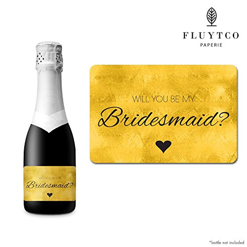 Will You Be My? - Gold Foil - Set of 20 Wedding Labels for Mini Champagne Bottle & Gift Box - Bridesmaid, Maid & Matron of Honor Proposal Gift- Engagement -