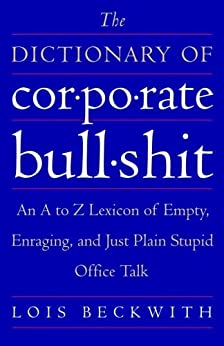 Dictionary Corporate Bullshit Lexicon Enraging ebook