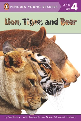 Lion Tiger (Lion, Tiger, and Bear (Penguin Young Readers, Level 4))