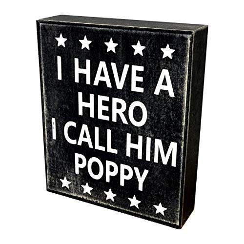 (JennyGems Poppy Sign, Wood Box Sign, I Have A Hero I Call Him Poppy, Poppy Birthday, Sentimental Gift Gifts - Gift for Poppy)