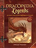 img - for Dracopedia Legends: An Artist's Guide to Drawing Dragons of Folklore book / textbook / text book