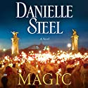 Magic Audiobook by Danielle Steel Narrated by Alexander Cendese