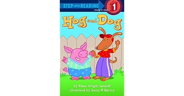 Amazon.com: Hog and Dog (Step into Reading) (9780375831652 ...