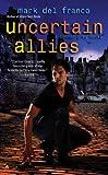 Uncertain Allies (Connor Grey Book 5)